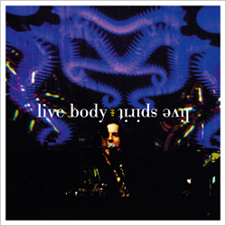 Live Spirit Live Body 2CD Live Album