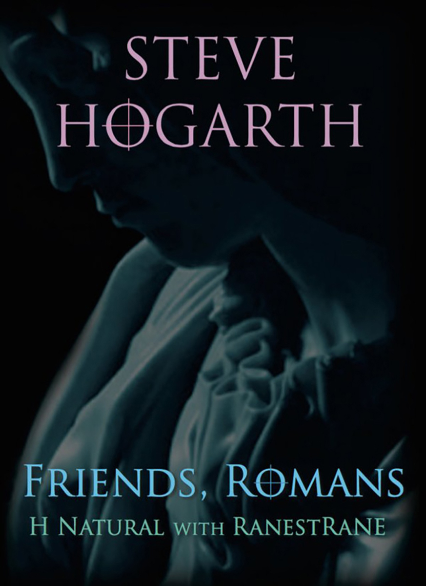 STEVE HOGARTH FRIENDS, ROMANS DVD
