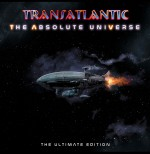 Transatlantic - The Absolute Universe Ultimate Edition